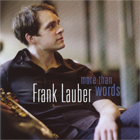 Album Cover: More Than Words, Frank Lauber