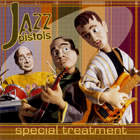 Album Cover: Special Treatment, Jazz Pistols