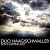 Album Cover: Sun's Coming Out, Duo Haag/Schwaller